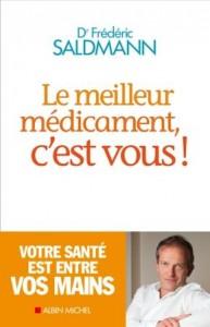 Frdric_SALDMANN.Le_meilleur_mdicament_cest_vous
