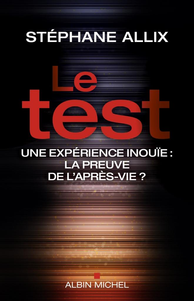 Le Test - Stéphane Allix